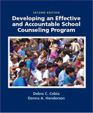 Developing An Effective And Accountable School Counseling Program