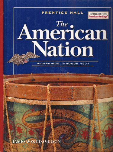 American Nation 2005 Beginings To 1877