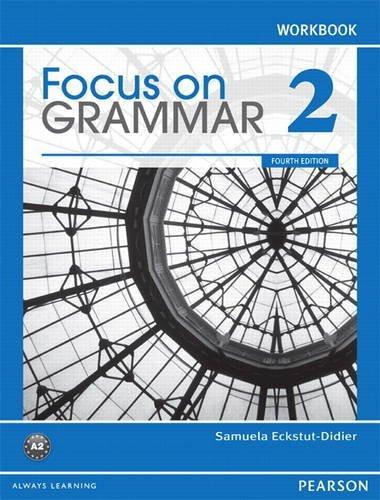 Focus On Grammar 2 Workbook