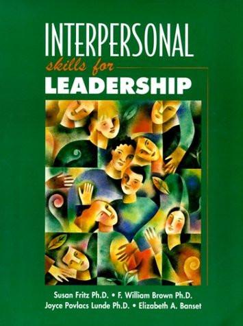 Interpersonal Skills For Leadership