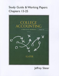 Study Guide And Working Papers For College Accounting Chapters 13 25