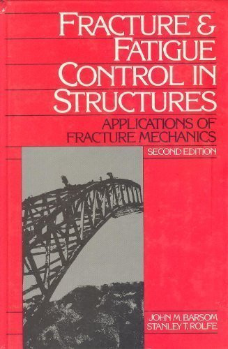 Fracture And Fatigue Control In Structures