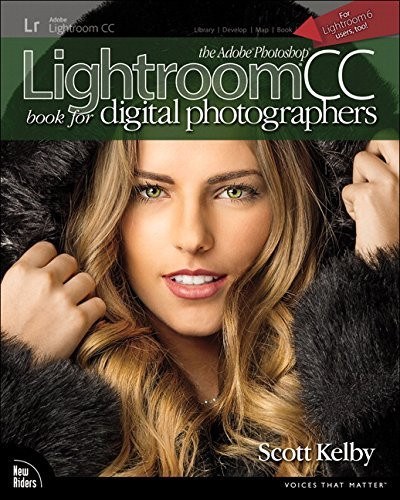 Adobe Photoshop Lightroom Cc Book For Digital Photographers