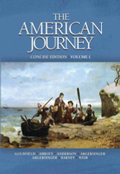 American Journey Concise Volume 1 by David Goldfield
