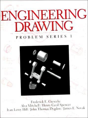 engineering drawing problem series   frederick giesecke american book warehouse