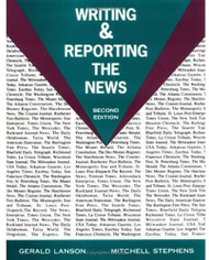 Writing And Reporting The News  by Jerry Lanson