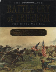 Illustrated Battle Cry Of Freedom