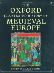 Oxford Illustrated History Of Medieval Europe