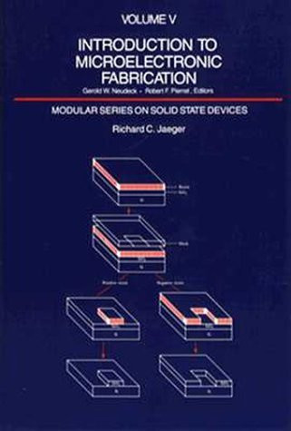 Introduction To Microelectronic Fabrication Volume 5