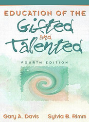 Education Of The Gifted and Talented by Gary Davis