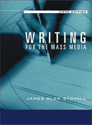 Writing For The Mass Media by James Stovall