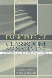 Principles of Classroom Management  by James H Levin