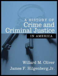 History Of Crime And Criminal Justice In America