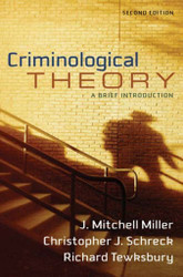 Criminological Theory by Mitchell Miller
