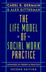 Life Model Of Social Work Practice