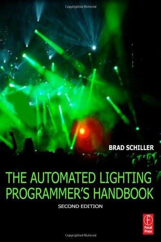 Automated Lighting Programmer's Handbook