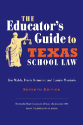 Educator's Guide To Texas School Law