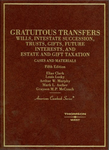 Cases And Materials On Gratuitous Transfers