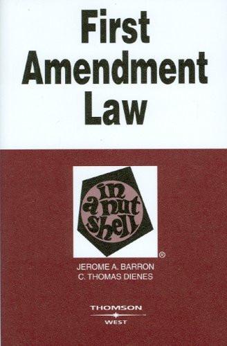 First Amendment Law In A Nutshell