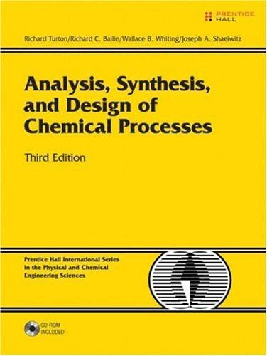 Analysis Synthesis And Design Of Chemical Processes