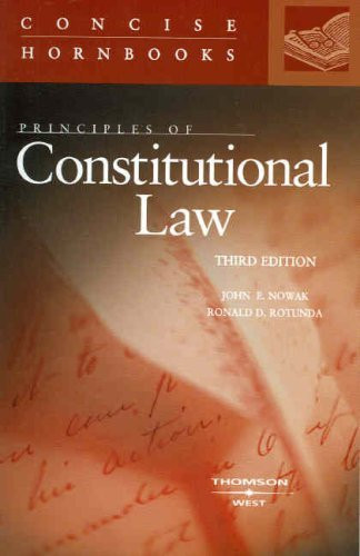 Principles Of Constitutional Law Concise Hornbook