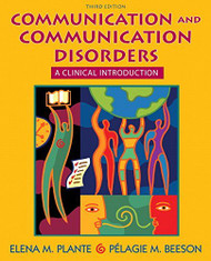 Communication And Communication Disorders by Elena M Plante