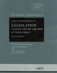 Cases And Materials On Legislation Statutes And The Creation Of Public Policy