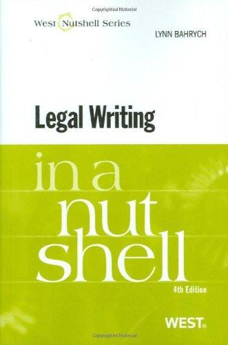 Legal Writing In A Nutshell
