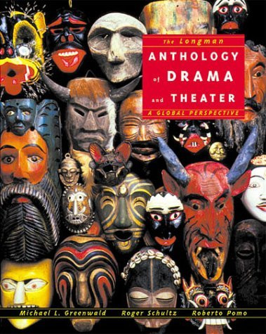Longman Anthology Of Drama And Theater