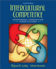 Intercultural Competence  Interpersonal Communication Across Cultures  by Myron Lustig