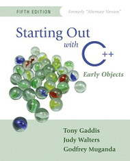 Starting Out With C++ Early Objects by Tony Gaddis