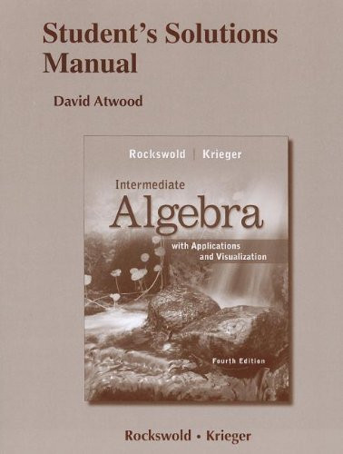 Student's Solutions Manual For Intermediate Algebra With Applications And