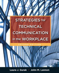 Strategies For Technical Communication In The Workplace - Laura Gurak