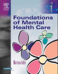 Foundations Of Mental Health Care by Michelle Morrison-Valfre