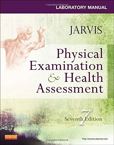 Laboratory Manual For Physical Examination And Health Assessment