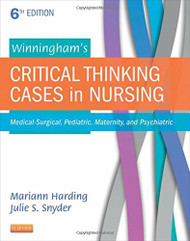 Winningham's Critical Thinking In Medical-Surgical Settings