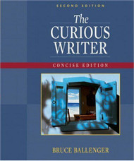 Curious Writer Concise Edition