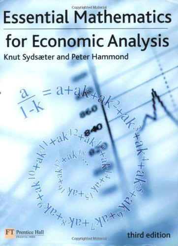 Essential Mathematics For Economic Analysis