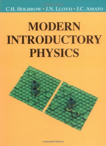 Modern Introductory Physics