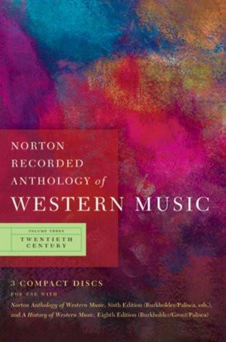Norton Recorded Anthology Of Western Music Volume 3