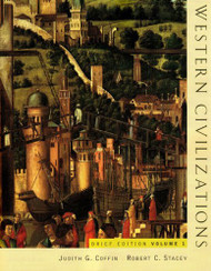 Western Civilizations  Volume 1 Brief Edition by Judith Coffin