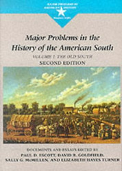 Major Problems in the History of the American South Volume 1 -  Sally G McMillen