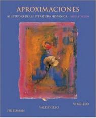 Aproximaciones Al Estudio De La Literatura Hispanica by Friedman