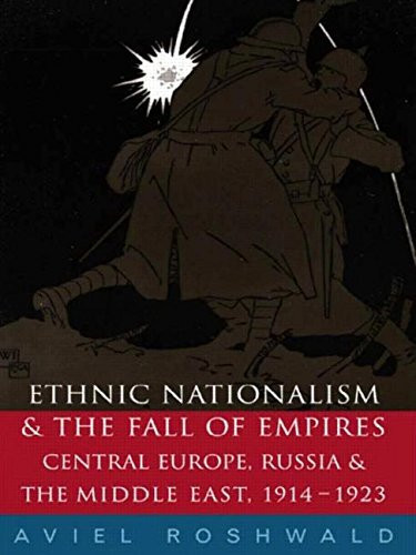 Ethnic Nationalism And The Fall Of Empires