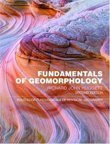 Fundamentals Of Geomorphology