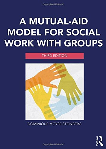 Mutual-Aid Model For Social Work With Groups