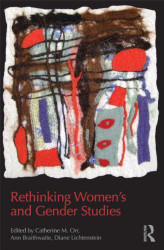 Rethinking Women's And Gender Studies