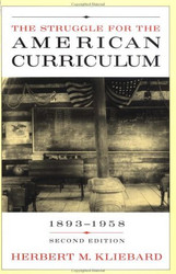 Struggle For The American Curriculum