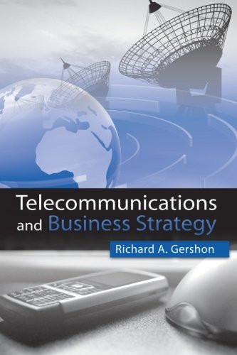 Telecommunications And Business Strategy