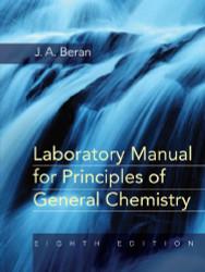 Laboratory Manual For Principles Of General Chemistry - Beran